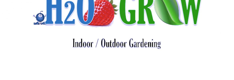H2O Grow Hydroponics – Indoor / Outdoor Garden Center, Elyria, Ohio