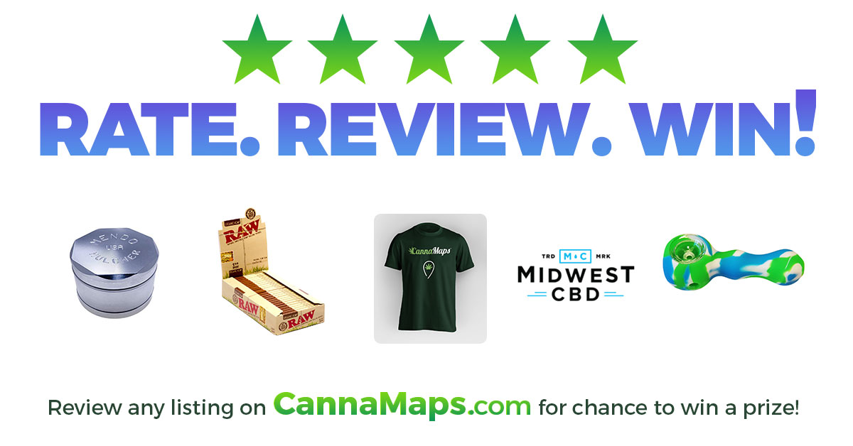 Rate. Review. Win! | Review any listing on CannaMaps.com for chance to win a prize!